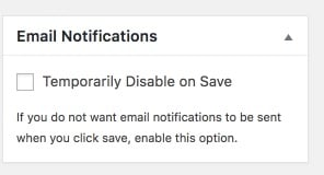 Temporarily Disable Emails