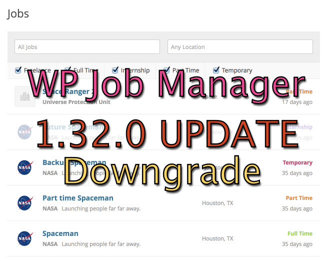 WP Job Manager Downgrade Instructions/Tutorial